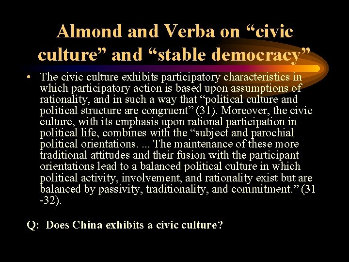 """Almond and Verba on """"civic culture"""" and """"stable democracy"""" • The civic culture exhibits"""