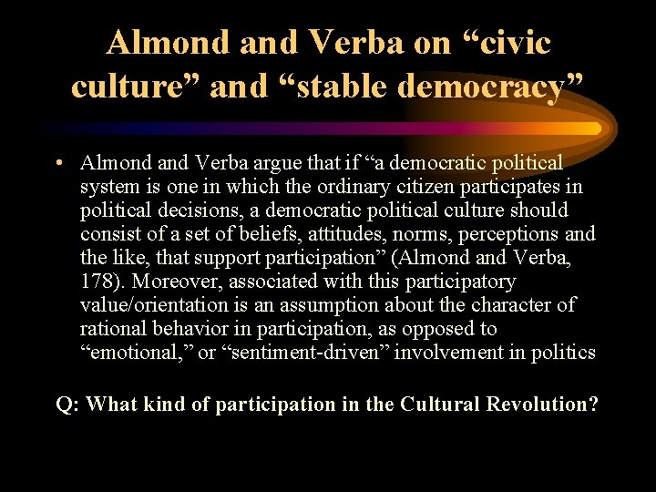"""Almond and Verba on """"civic culture"""" and """"stable democracy"""" • Almond and Verba argue"""