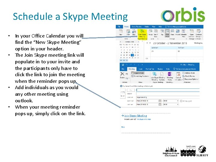 """Schedule a Skype Meeting • In your Office Calendar you will find the """"New"""