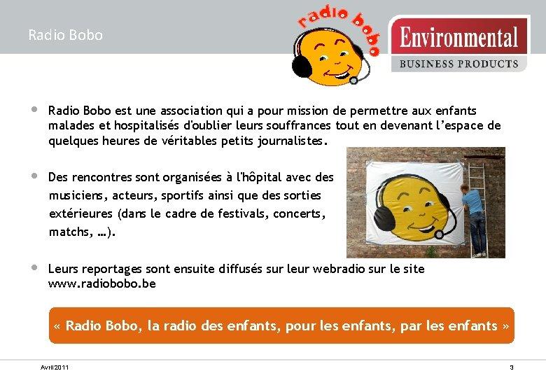 Radio Bobo • Radio Bobo est une association qui a pour mission de permettre