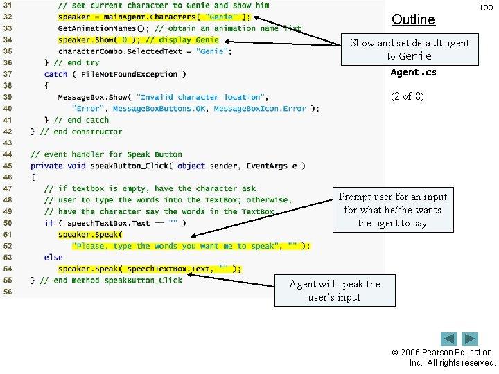Outline 100 Show and set default agent to Genie Agent. cs (2 of 8)