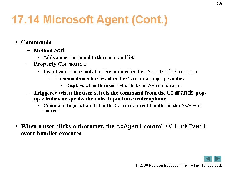 108 17. 14 Microsoft Agent (Cont. ) • Commands – Method Add • Adds
