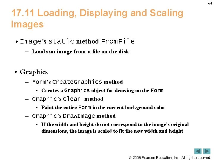 64 17. 11 Loading, Displaying and Scaling Images • Image's static method From. File