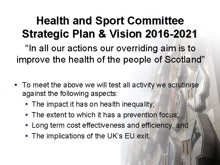 """Health and Sport Committee Strategic Plan & Vision 2016 -2021 """"In all our actions"""