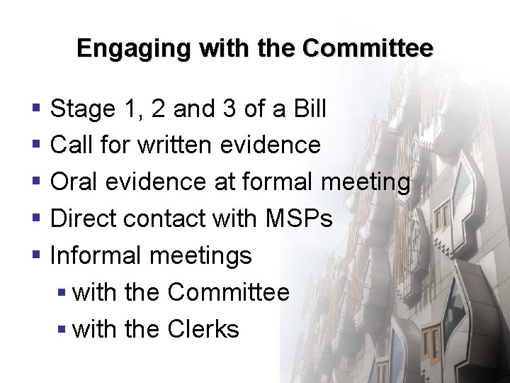 Engaging with the Committee § Stage 1, 2 and 3 of a Bill §