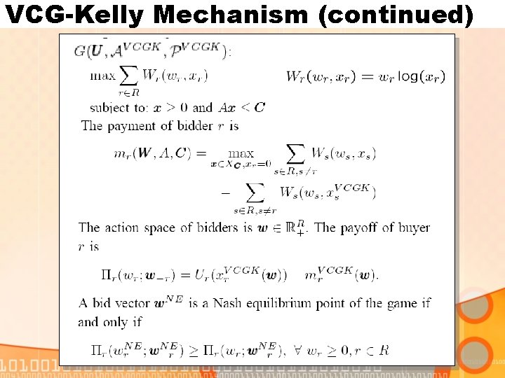 VCG-Kelly Mechanism (continued)