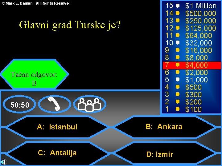 © Mark E. Damon - All Rights Reserved Glavni grad Turske je? Tačan odgovor: