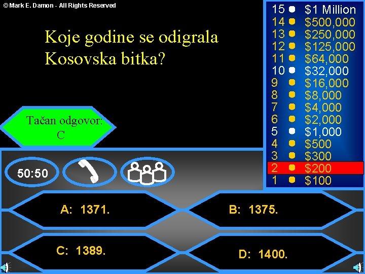 © Mark E. Damon - All Rights Reserved Koje godine se odigrala Kosovska bitka?