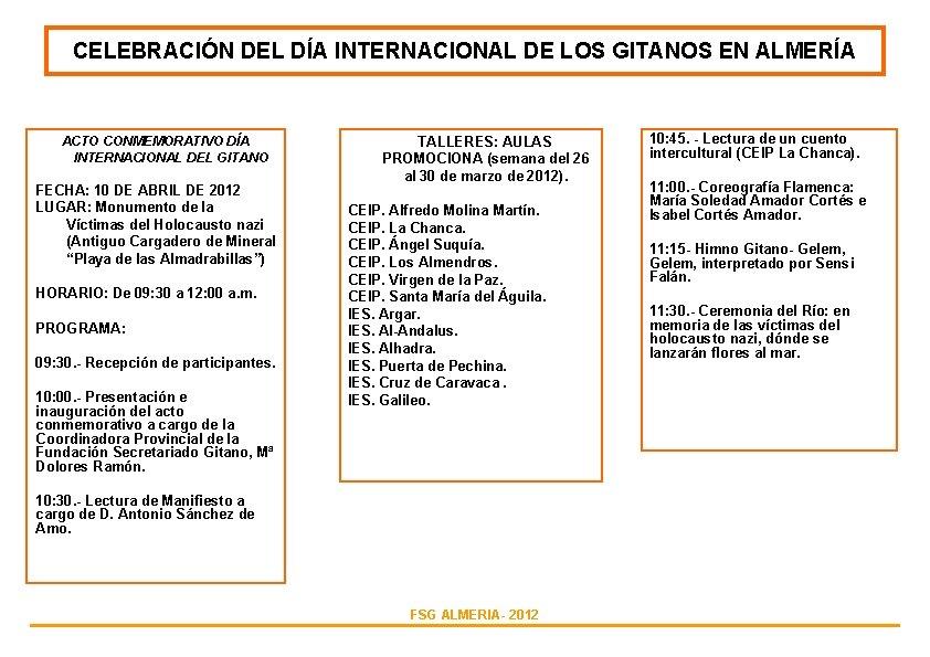 CELEBRACIÓN DEL DÍA INTERNACIONAL DE LOS GITANOS EN ALMERÍA ACTO CONMEMORATIVO DÍA INTERNACIONAL DEL