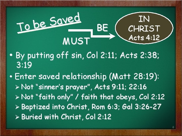 d e v a S e b To BE MUST IN CHRIST Acts 4: