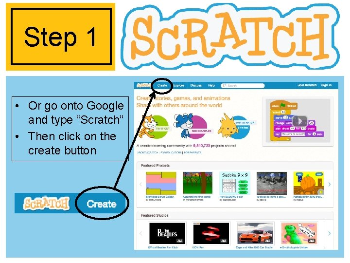 """Step 1 • Or go onto Google and type """"Scratch"""" • Then click on"""
