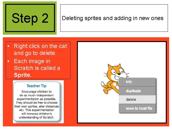 Step 2 Deleting sprites and adding in new ones • Right click on the