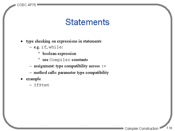 COSC 4 P 75 Statements · type checking on expressions in statements - e.