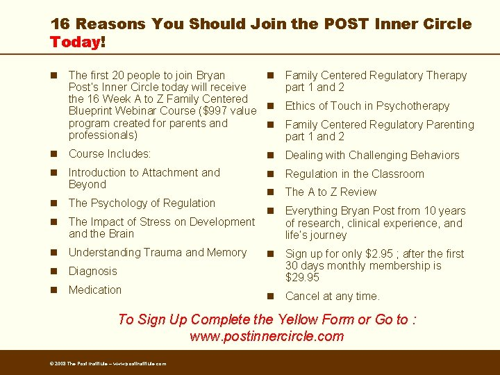 16 Reasons You Should Join the POST Inner Circle Today! n The first 20
