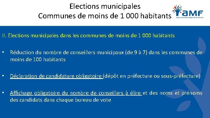 Elections municipales Communes de moins de 1 000 habitants II. Elections municipales dans les