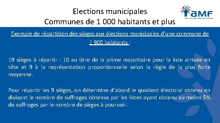 Elections municipales Communes de 1 000 habitants et plus Exemple de répartition des sièges