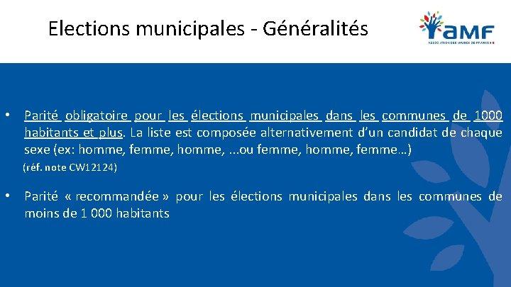 Elections municipales - Généralités • Parité obligatoire pour les élections municipales dans les communes