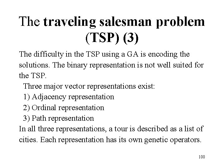 The traveling salesman problem (TSP) (3) The difficulty in the TSP using a GA