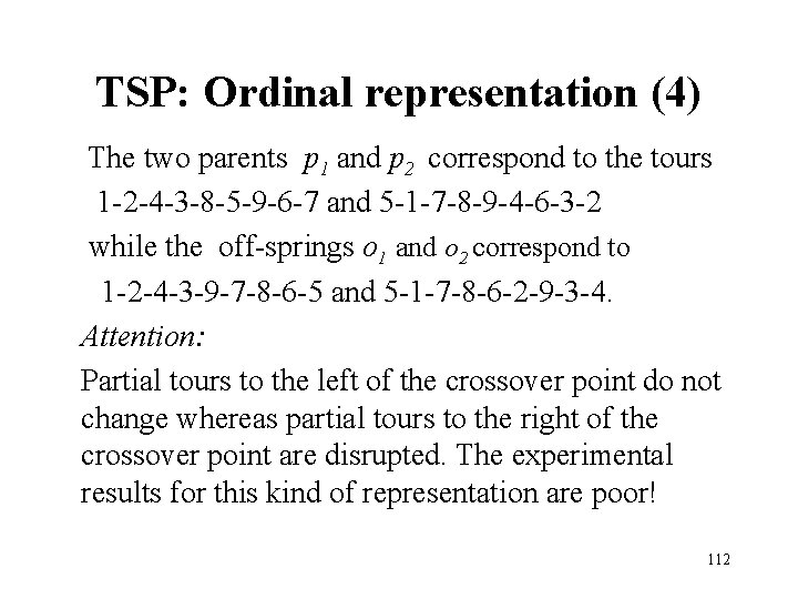 TSP: Ordinal representation (4) The two parents p 1 and p 2 correspond to
