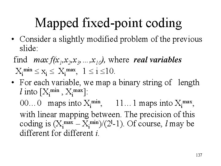 Mapped fixed-point coding • Consider a slightly modified problem of the previous slide: find