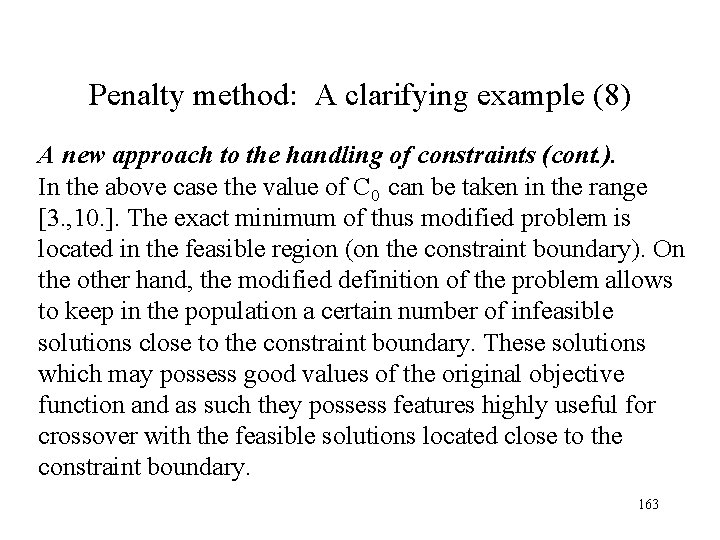 Penalty method: A clarifying example (8) A new approach to the handling of constraints