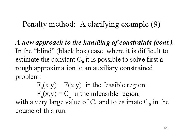 Penalty method: A clarifying example (9) A new approach to the handling of constraints