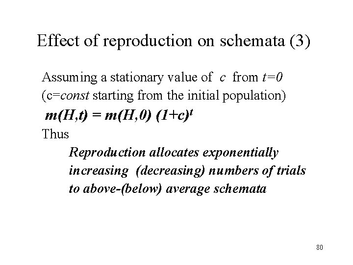 Effect of reproduction on schemata (3) Assuming a stationary value of c from t=0