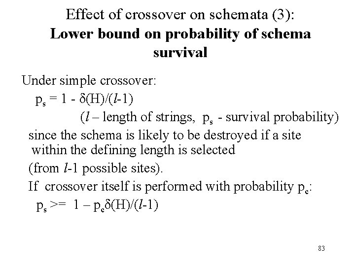 Effect of crossover on schemata (3): Lower bound on probability of schema survival Under