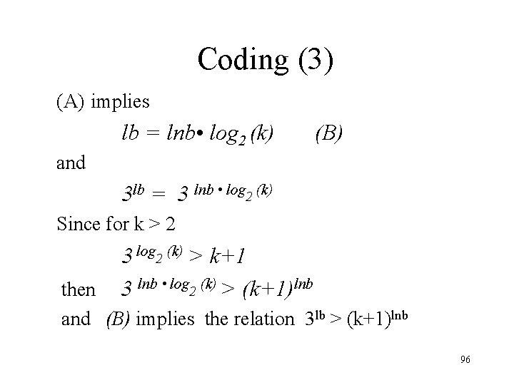 Coding (3) (A) implies lb = lnb • log 2 (k) and (B) 3