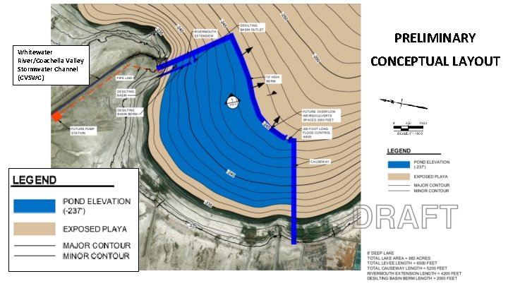 PRELIMINARY Whitewater River/Coachella Valley Stormwater Channel (CVSWC) 3 CONCEPTUAL LAYOUT