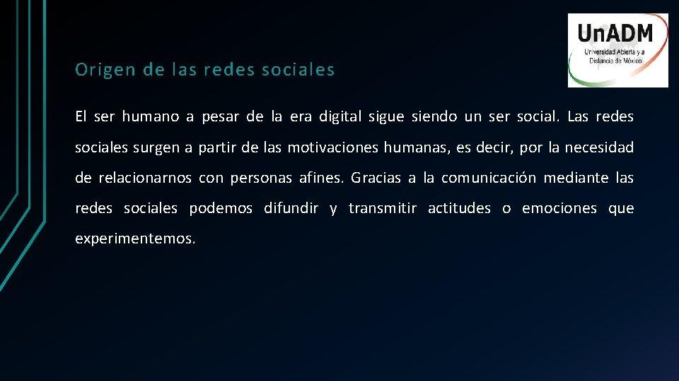 Origen de las redes sociales El ser humano a pesar de la era digital