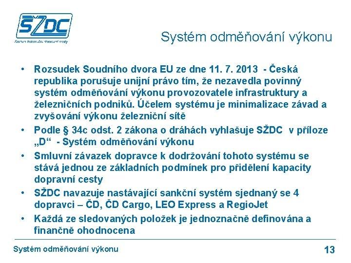 Systém odměňování výkonu • Rozsudek Soudního dvora EU ze dne 11. 7. 2013 -