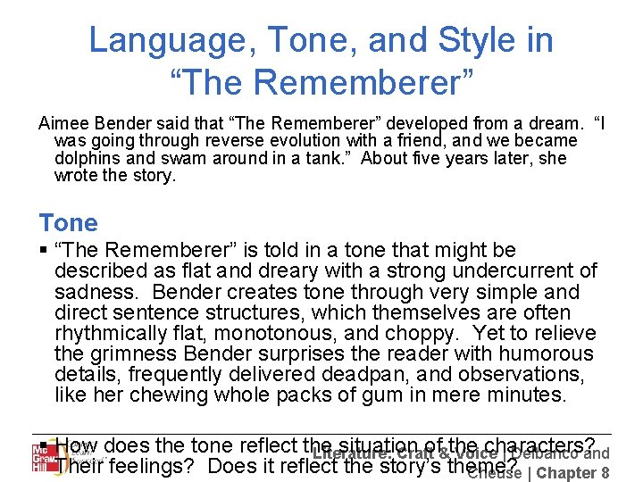 """Language, Tone, and Style in """"The Rememberer"""" Aimee Bender said that """"The Rememberer"""" developed"""