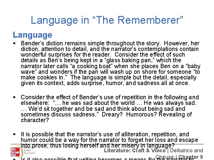 """Language in """"The Rememberer"""" Language § Bender's diction remains simple throughout the story. However,"""