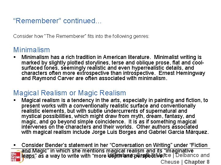 """""""Rememberer"""" continued… Consider how """"The Rememberer"""" fits into the following genres: Minimalism § Minimalism"""