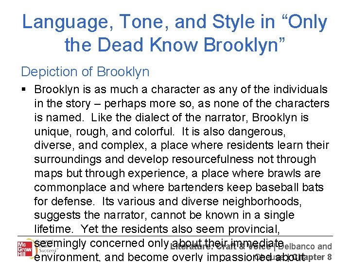 """Language, Tone, and Style in """"Only the Dead Know Brooklyn"""" Depiction of Brooklyn §"""