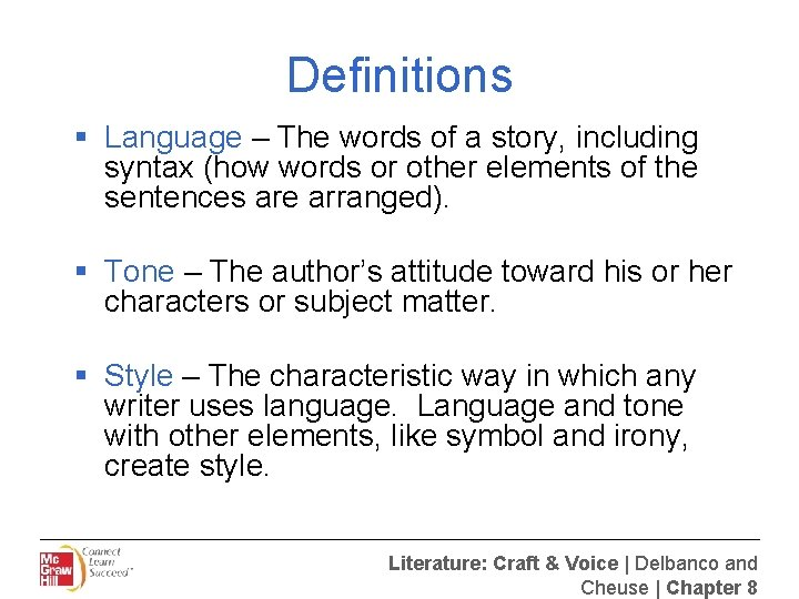 Definitions § Language – The words of a story, including syntax (how words or