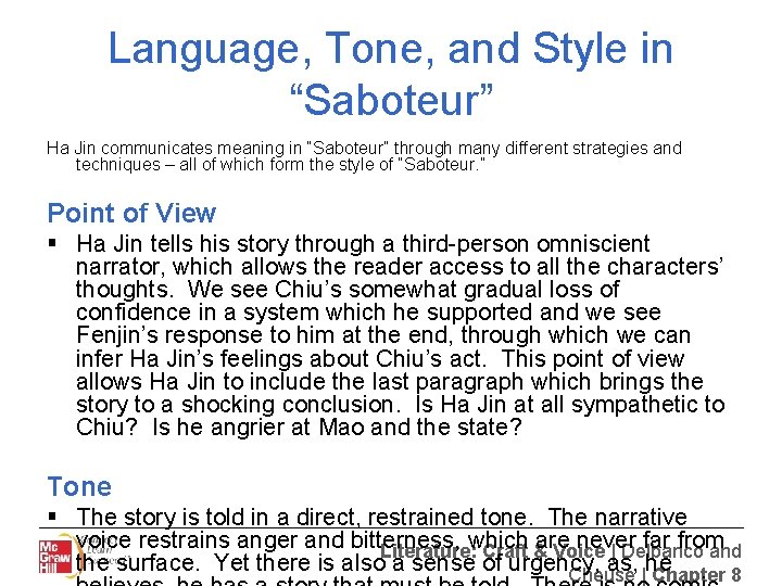 """Language, Tone, and Style in """"Saboteur"""" Ha Jin communicates meaning in """"Saboteur"""" through many"""