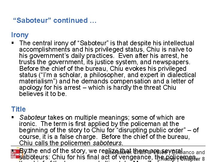 """""""Saboteur"""" continued … Irony § The central irony of """"Saboteur"""" is that despite his"""