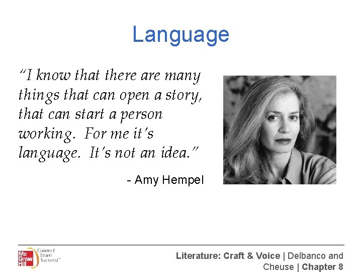 """Language """"I know that there are many things that can open a story, that"""