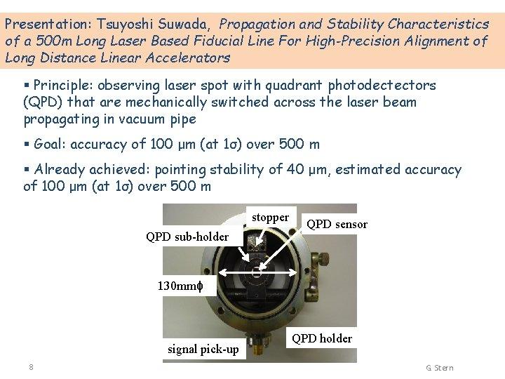 Presentation: Tsuyoshi Suwada, Propagation and Stability Characteristics of a 500 m Long Laser Based