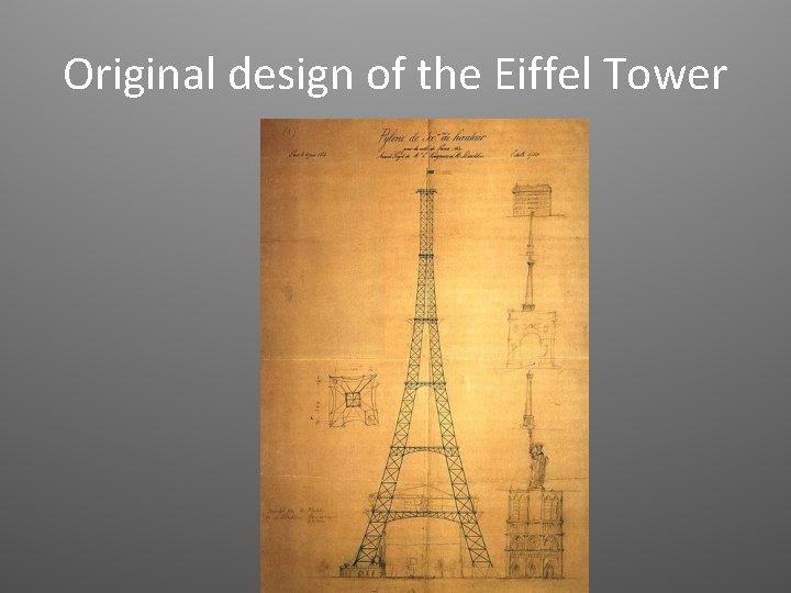 Original design of the Eiffel Tower