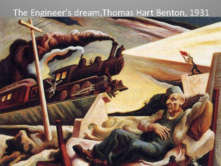 The Engineer's dream, Thomas Hart Benton, 1931