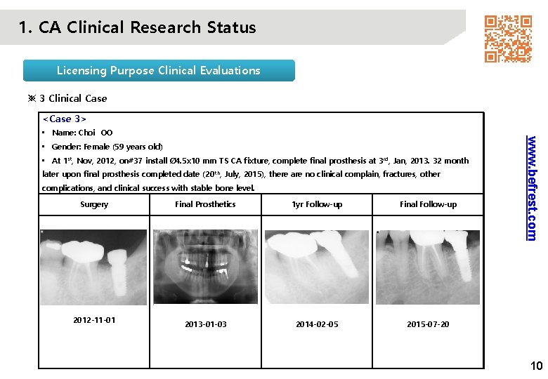 1. CA Clinical Research Status Licensing Purpose Clinical Evaluations ※ 3 Clinical Case <Case