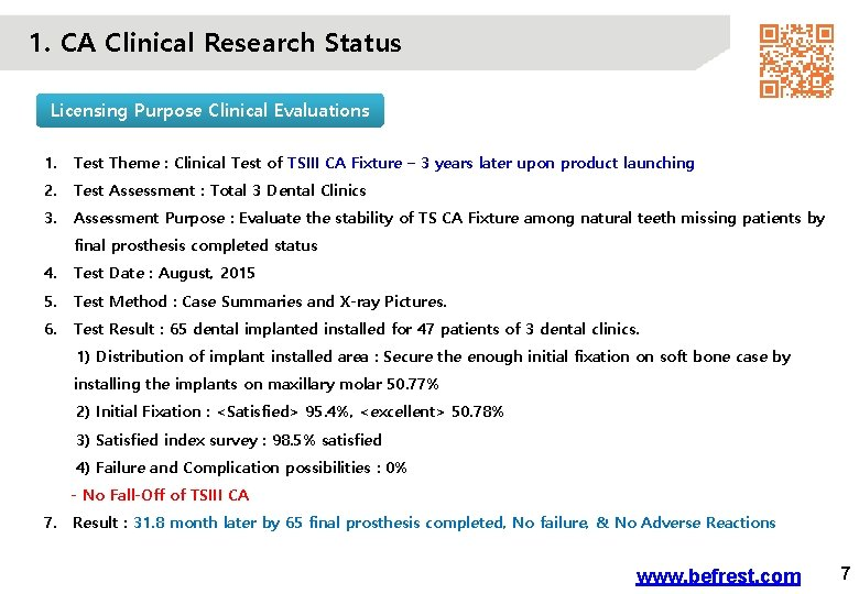 1. CA Clinical Research Status Licensing Purpose Clinical Evaluations 1. Test Theme : Clinical