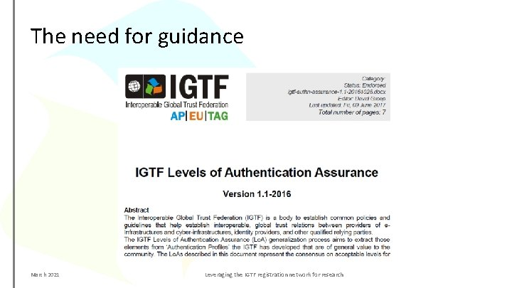 The need for guidance March 2021 Leveraging the IGTF registration network for research