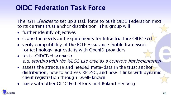 OIDC Federation Task Force The IGTF decides to set up a task force to