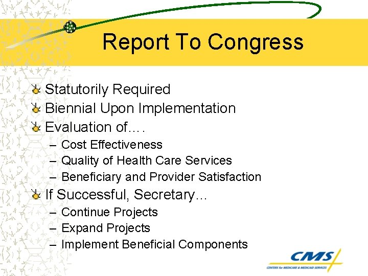 Report To Congress Statutorily Required Biennial Upon Implementation Evaluation of…. – Cost Effectiveness –