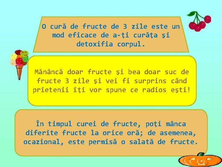O cură de fructe de 3 zile este un mod eficace de a-ţi curăţa
