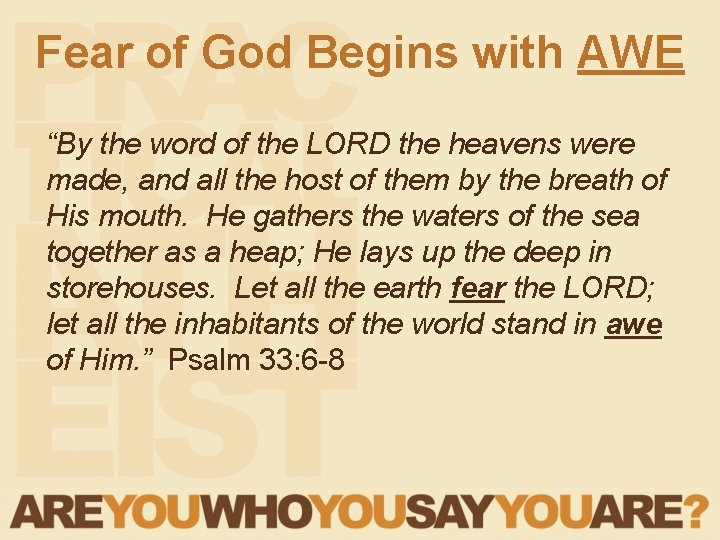 """Fear of God Begins with AWE """"By the word of the LORD the heavens"""